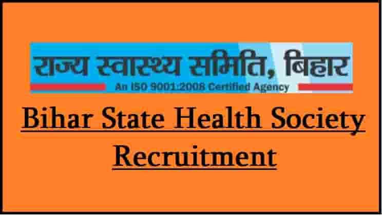 Bihar State Health Society Recruitment