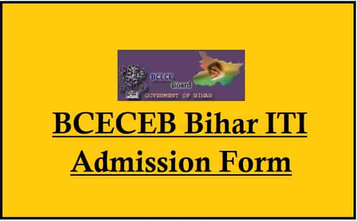 BCECEB Bihar ITI Admission Online Form