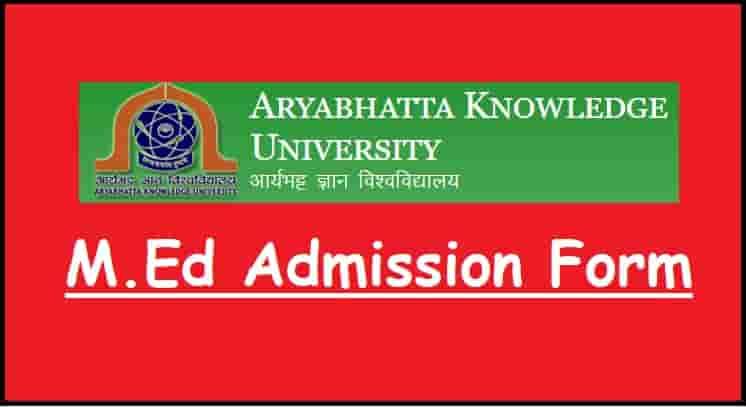 Bihar Aryabhatta Knowledge University M.Ed Admission Form