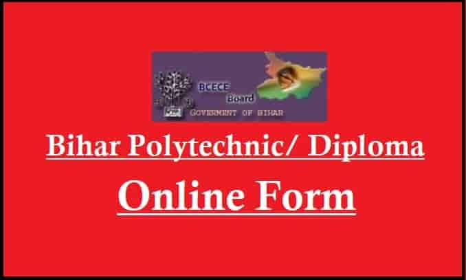 Bihar Polytechnic DCECE Online Form
