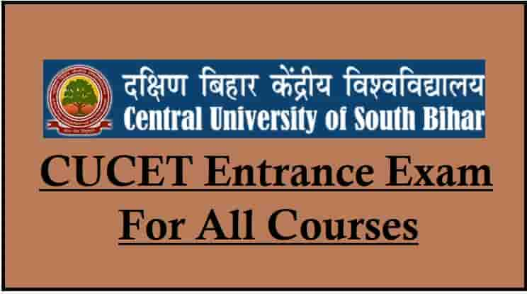 Central University of South Bihar CUCET Entrance Exam