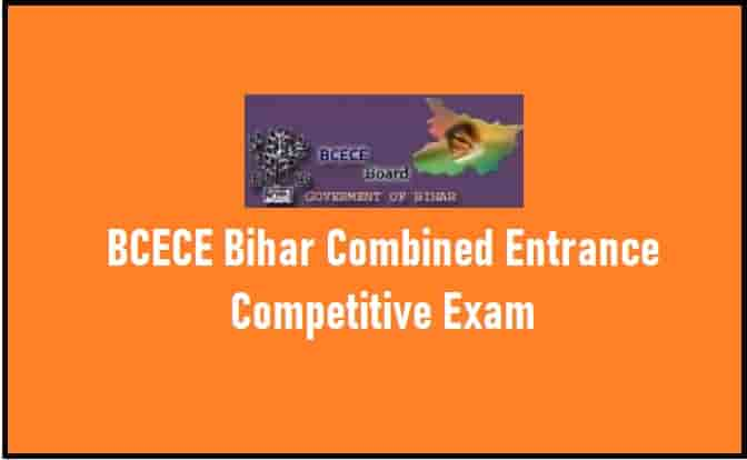 BCECE Bihar Combined Entrance Competitive Exams