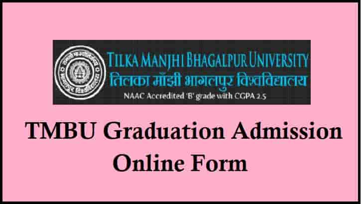 Tilka Manjhi Bhagalpur University Graduation Online Admission Form
