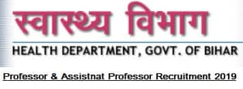 Bihar Health Department Professor Recruitment 2019