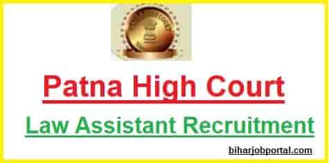 Patna High Court Law Assistant Recruitment
