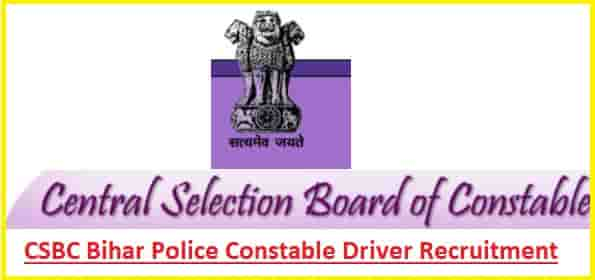 CSBC Bihar Police Constable Driver Recruitment