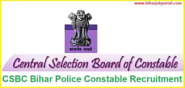 CSBC Bihar Police Constable Recruitment