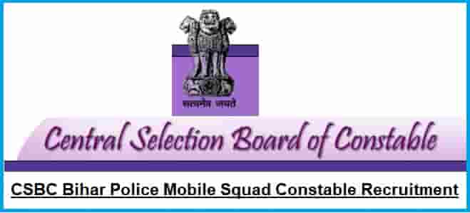 CSBC Bihar Police Mobile Squad Constable Recruitment