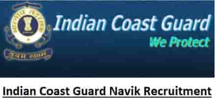 Indian Coast Guard Domestic Branch Navik Recruitment