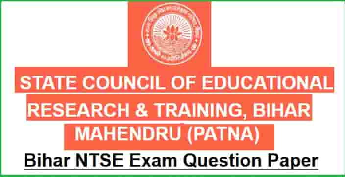 Bihar NTSE Examination Previous Year Question Paper