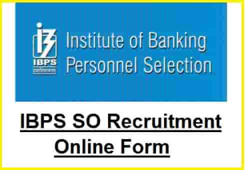 IBPS SO Recruitment Online Form