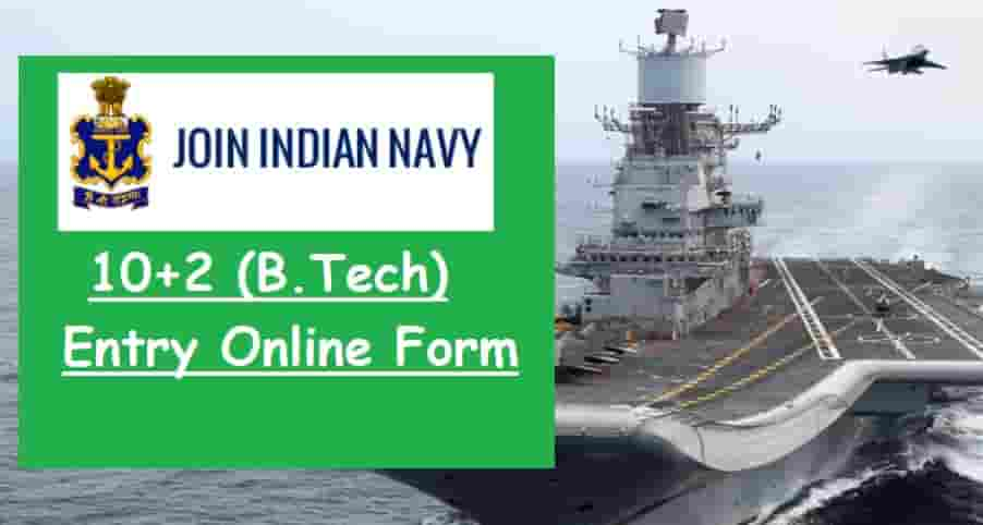 Indian Navy 12th B.Tech Entry Online Form