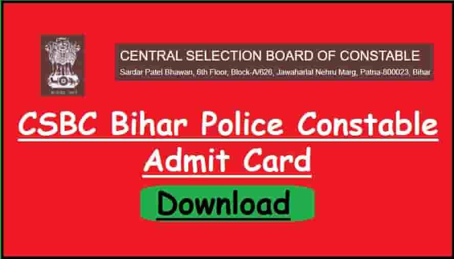 CSBC Bihar Police Constable Admit Card