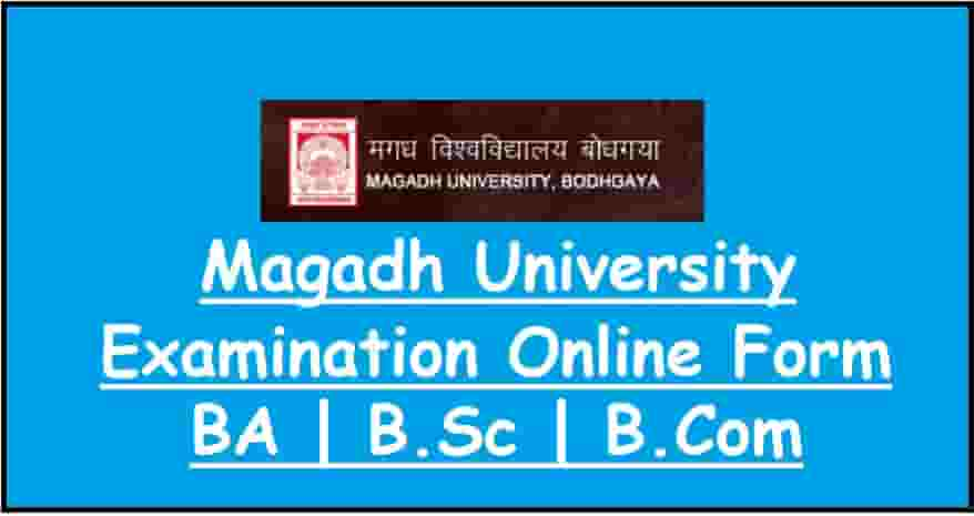 Magadh University UG Part 1 Exam Online Form