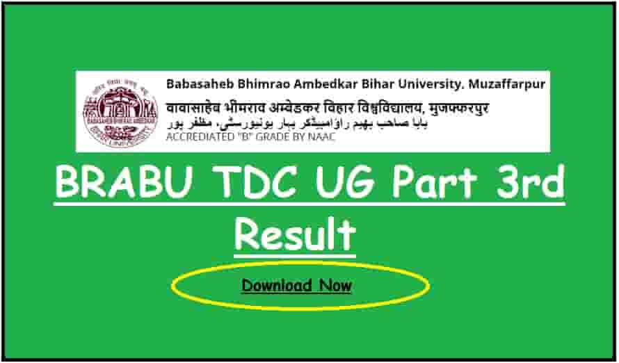 BRABU TDC UG Part 3 Result