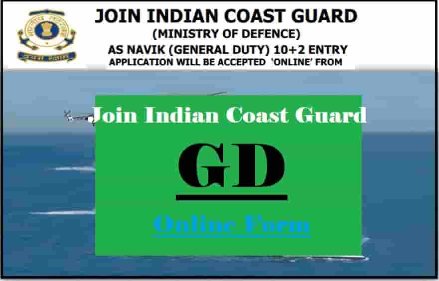 Indian Coast Guard Navik GD Recruitment Online Form