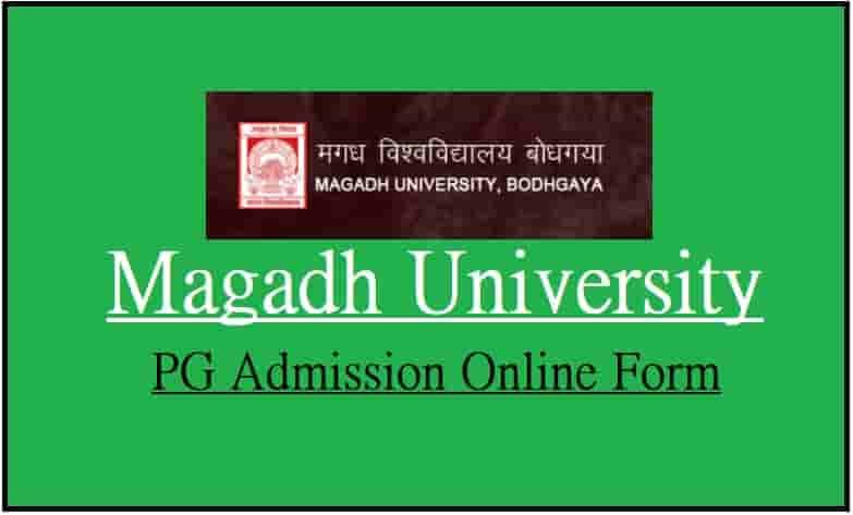 Magadh University PG Admission Online Form