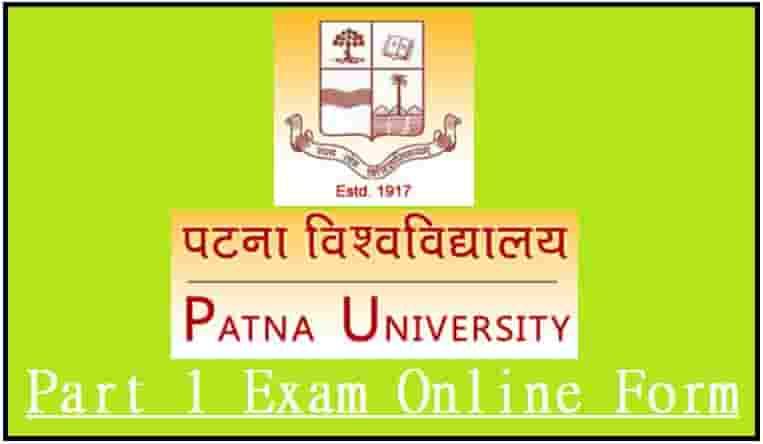 Patna University Part 1 Exam Online Form