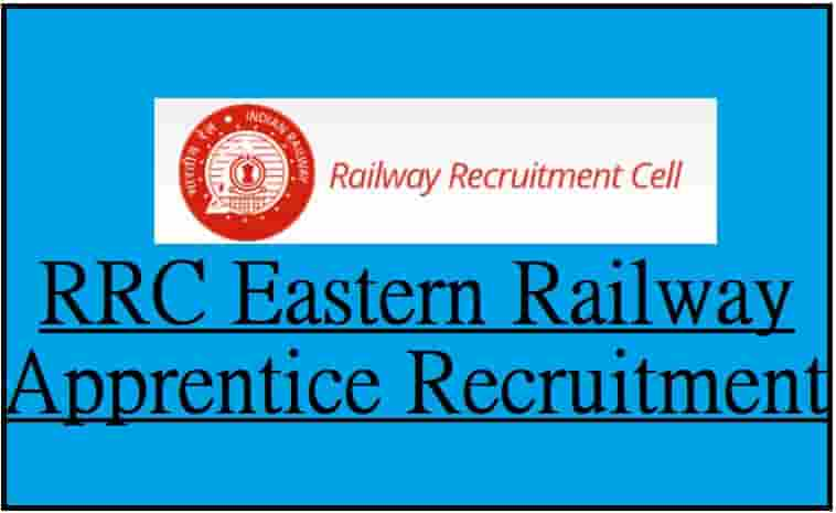 RRC Eastern Railway Apprentice Recruitment