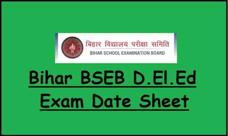 Bihar BSEB DElEd Exam Date Sheet