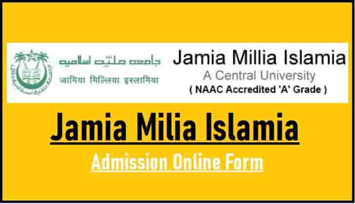 Jamia Milia Islamia Admission Online Form