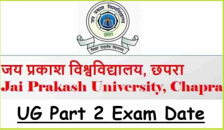 Jai Prakash University UG Part 2 Exam Date