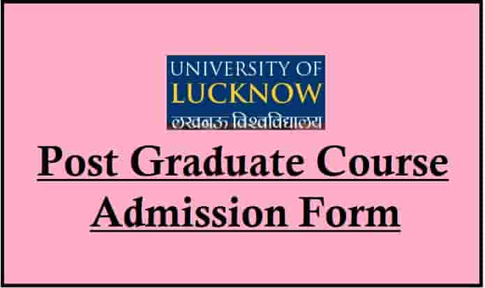 Lucknow University PG Admission Form