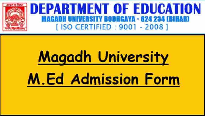 Magadh University MEd Admission Form