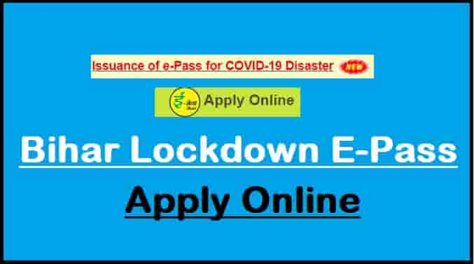 Bihar Corona Lockdown E-Pass Apply Online