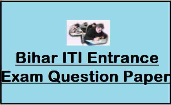 Bihar ITI Entrance Exam Question Paper