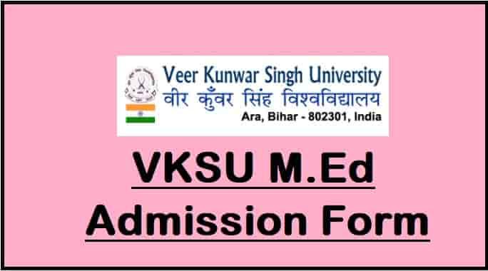VKSU M.Ed Admission Online Form