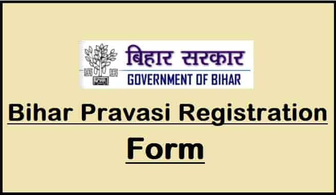 Bihar Pravasi Registration Form