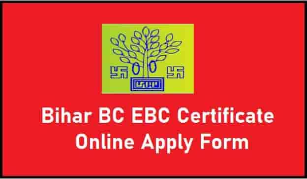 Bihar BC EBC Certificate Online Apply Form