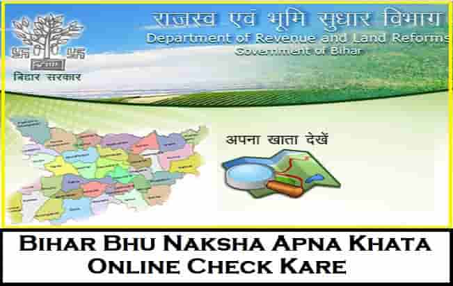 Bihar Bhu Naksha Apna Khata Online Check Kare