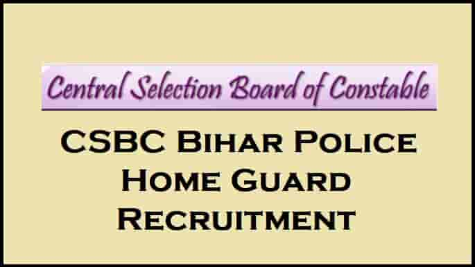 CSBC Bihar Police Home Guard Recruitment