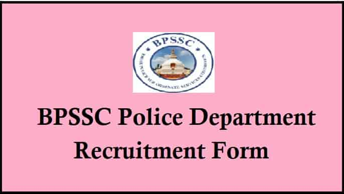 BPSSC Police Department Recruitment