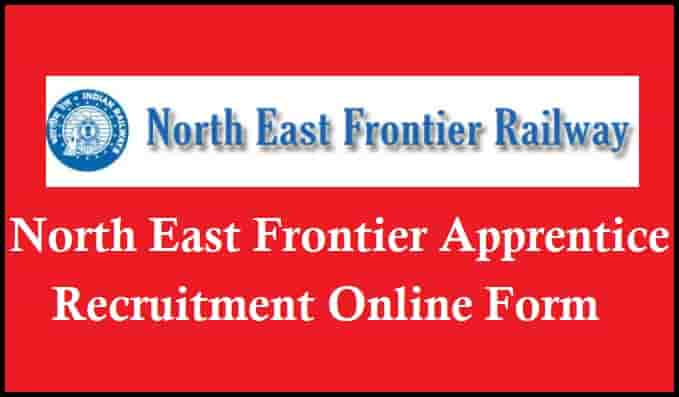 Northeast Frontier Railway Apprentice Recruitment