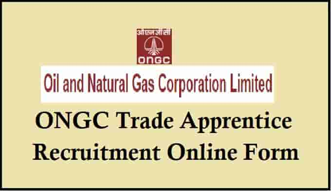 ONGC Trade Apprentice Recruitment Online Form