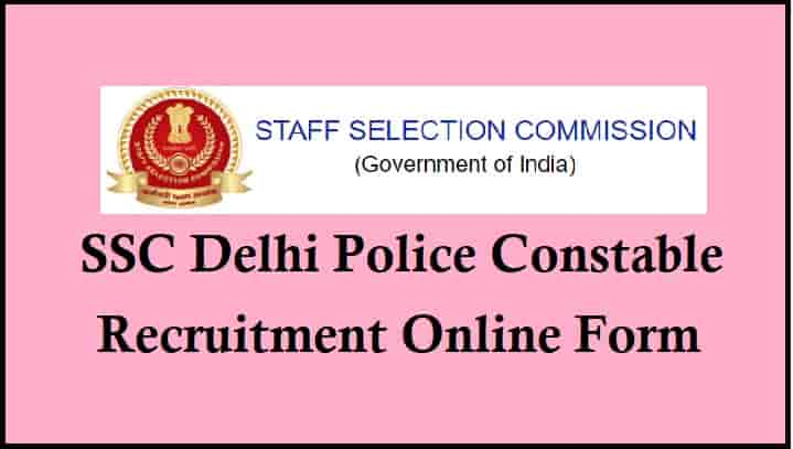 SSC Delhi Police Constable Recruitment