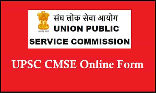 UPSC Combined Medical Services Examination Online Form
