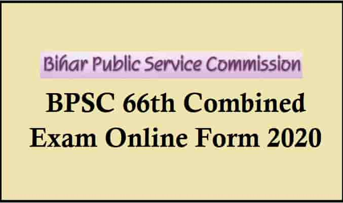 BPSC 66th Combined Exam Online Form 2020