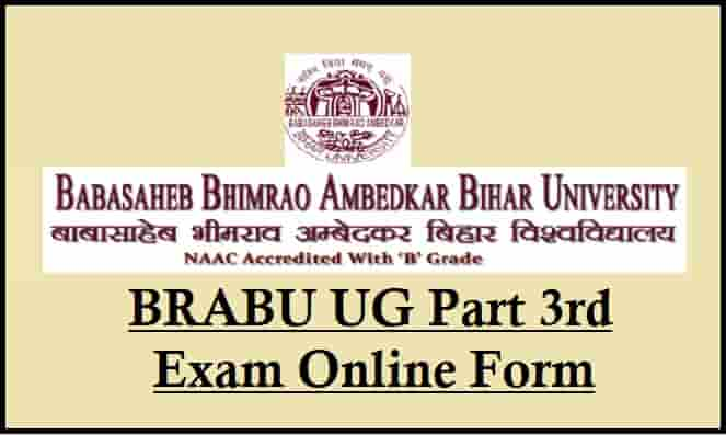 BRABU UG Part 3rd Exam Online Form