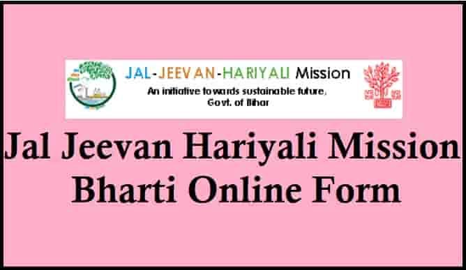 Jal Jeevan Hariyali Mission Bharti Online Form