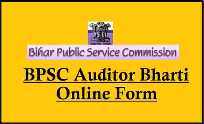 BPSC Auditor Recruitment Online Form