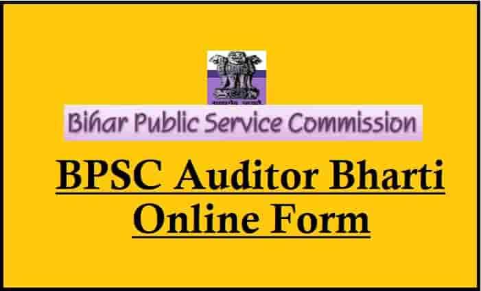 BPSC Auditor Recruitment Online Form