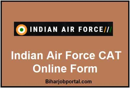 Indian Air Force CAT Online Form