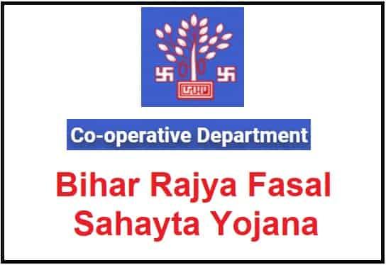 Bihar Rajya Fasal Sahayta Yojana