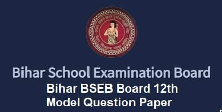 Bihar BSEB Board 12th Model Question Paper
